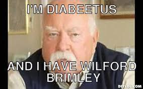 Diabetes Meme Wilford Brimley - franchise