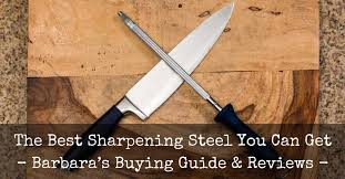 best sharpening steel reviews 2017 top 5 recommended