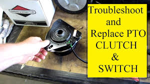 troubleshoot replace mower pto clutch youtube