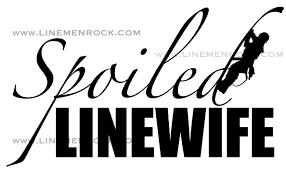 Lineman Barn Decals Linemen Rock Spoiled Linewife Decal 8
