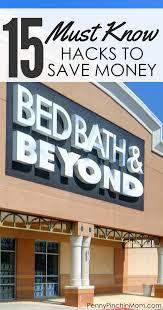 15 tricks for saving money at bed bath u0026 beyond