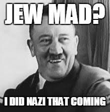 Joke Memes - bad joke hitler memes imgflip