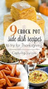 9 thanksgiving crockpot recipes for delicious thanksgiving side dishes