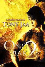 film thailand ong bak full movie ong bak 2 showing 01 27 2010 at international film series
