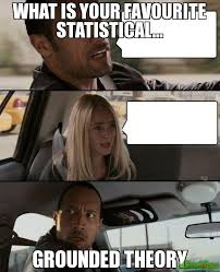 Meme Theory - what is your favourite statistical grounded theory meme the