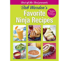 best cookbooks best of the best presents bob warden u0027s favorite ninja recipes