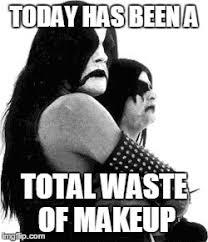 Black Metal Memes - black metal imgflip