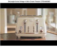 Cream 4 Slice Toaster Delonghi Icona Vintage 4 Slice Toaster Cream Cto4003bg Uk Offers