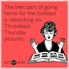 Throwback Thursday Meme - funny throwback thursday memes ecards someecards