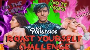 Challenge Reto Silospolinesiosharíansuroastsería Roast Yourself Challenge