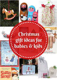 gift grapevine gift guides christmas gifts for babies and kids