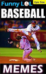 Baseball Memes - com funny baseball memes mlb baseball hilarious flying bats