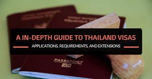 an in depth guide to thailand visas applications requirements