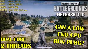 pubg 1 0 update release date can a low end dual core cpu run pubg 1 0 celeron g1840 gt