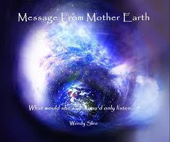 mothers earth message from earth by wendy slee blurb books