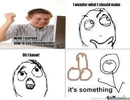 Its Something Meme - its something by justjewthings meme center
