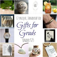 grad gifts 12 unique handcrafted gifts your grad will all 25