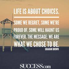 13 quotes about choices success