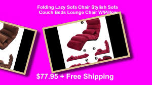folding lazy sofa chair stylish sofa couch beds lounge chair with