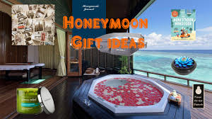 honeymoon gift honeymoon gift ideas will thrill your friend in a complete kit