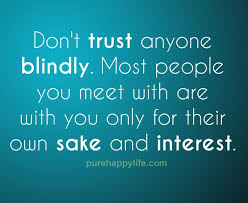 Everytime I Look At You I Go Blind Best 25 Blind Trust Ideas On Pinterest Steps Quotes Trust
