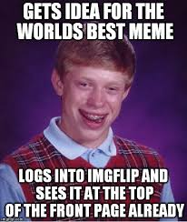 World S Best Memes - success kid meme imgflip