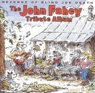 the of blind joe the fahey tribute album