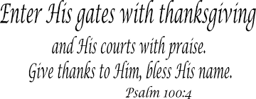 psalm 100 4 vinyl wall enter his gates with
