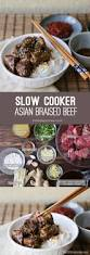 slow cooker asian braised beef the little epicurean