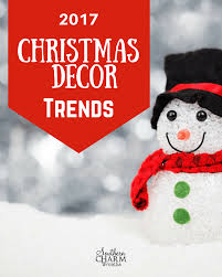 christmas trends 2017 2017 christmas decor trends southern charm wreaths