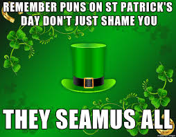 St Pattys Day Meme - st patrick s day memes that are you and your drunk friends in a