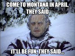 Funny Pictures With Memes - 13 downright funny memes you ll only get if you re from montana