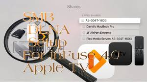 infuse app 4 0 apple tv 4 public release setting up shares dlna