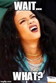 Memes Rihanna - rihanna imgflip funny sayings pinterest rihanna animated