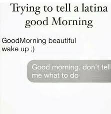 Dating A Latina Meme - shit mexicans do on twitter dating a latina be like ifwedate