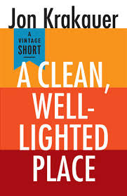 A Clean Well Lighted Place A Clean Well Lighted Place Penguin Random House Canada