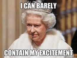 Queen Meme - 36 best queen meme images on pinterest ha ha funny stuff and