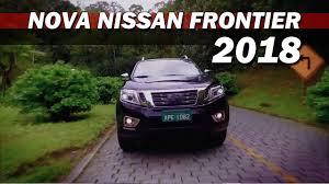 nissan frontier 2018 nova nissan frontier 2018 youtube