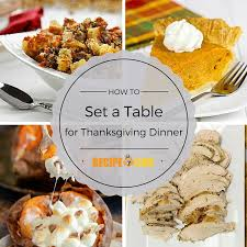 how to set a table for thanksgiving dinner recipelion