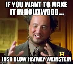 Hollywood Meme - ancient aliens meme imgflip
