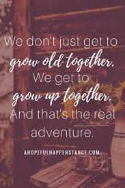 wedding quotes adventure best 25 happy marriage quotes ideas on marriage