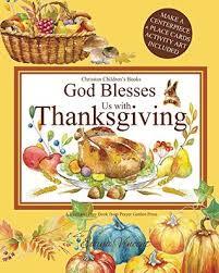 thanksgiving children s books god blesses us with thanksgiving christian children s books a god
