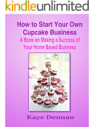 opening a cupcake shop how to start a cupcake business from