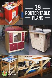 making a router table 39 free diy router table plans ideas that you can easily build
