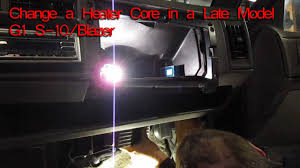 how to change a heater core on a 1994 chevy s 10 blazer gmc