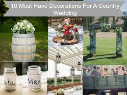 10 decorations you must for a country wedding rustic
