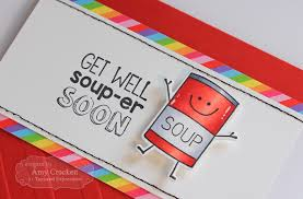 get well soon soup scrapping get well soup er soon