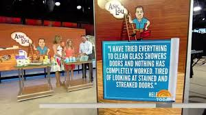 ask lou how to clean glass shower doors and other tips today com