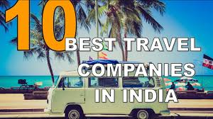 travel companies images Ten best travel companies in india 2017 jpg