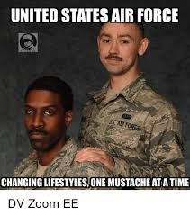 Airforce Memes - united statesair force us air force changinglifestyles one mustache